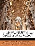 Mandements, Lettres Pastorales et Circulaires des Évêques de Québec, , 1146438702
