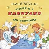 There's a Barnyard in My Bedroom, David Suzuki, 1553653297