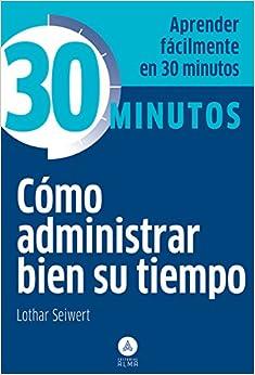 Book Como Administrar Bien Su Tiempo