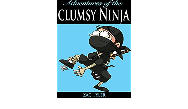 Adventures Of The Clumsy Ninja (English Edition) eBook: Zac ...