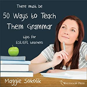 Fifty Ways to Teach Them Grammar Audiobook