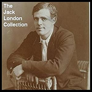 The Jack London Collection Audiobook