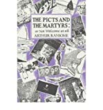 [(The Picts and the Martyrs: or Not Welcome At All * * )] [Author: Arthur Ransome] [Oct-1997]