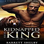 Kidnapped for the King | Barrett Shelby