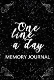 One Line A Day Memory Journal: 5 Years Of Memories, Blank Date No Month, 6 x 9, 365 Lined Pages