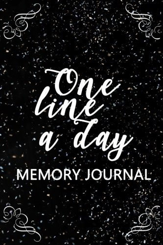 One Line A Day Memory Journal: 5 Years Of Memories, Blank Date No Month, 6 x 9, 365 Lined Pages by CreateSpace Independent Publishing Platform
