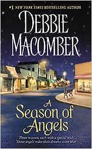 A Season Of Angels Debbie Macomber 9780061081842 Amazon border=
