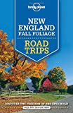 img - for Lonely Planet New England Fall Foliage Road Trips (Travel Guide) book / textbook / text book