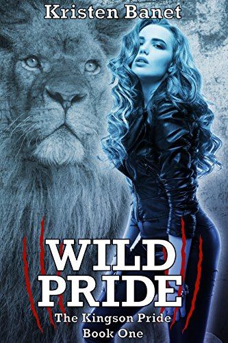 Wild Pride by Kristen Banet
