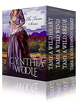The Tame Series Boxset by [Woolf, Cynthia]