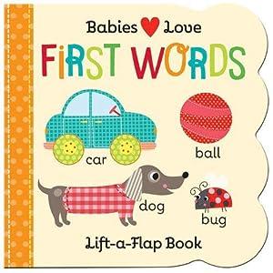 Babies-Love-First-Words-Lift-a-Flap-Board-Book-Board-book--23-Jan-2019