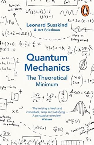 Quantum Mechanics: The Theoretical Minimum (Theoretical Minimum 2 ...