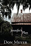 Jennifer's Plan, Don Meyer, 0984077316