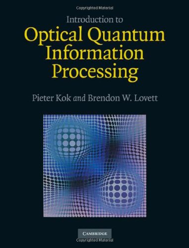 Introduction to Optical Quantum Information Processing Front Cover
