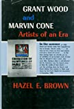 Grant Wood and Marvin Cone, Hazel E. Brown, 0813817757