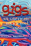 Gigs, Peter K. K. Williams, 160145998X