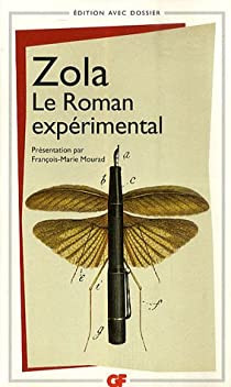 Le Roman expérimental par Zola