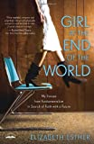 Girl at the End of the World, Elizabeth Esther, 0307731871