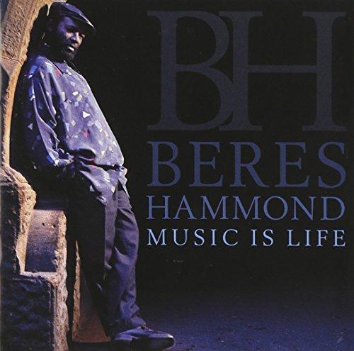 Beres Hammond - Music Is Life - Zortam Music