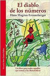 El diablo de los números: Un libro para todos aquellos que temen a las Matemáticas: 5 (Las Tres Edades / Nos Gusta Saber)