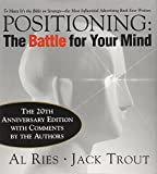 img - for Positioning: The Battle for Your Mind, 20th Anniversary Edition by Al Ries (2001-01-18) book / textbook / text book