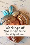 Workings of the Inner Mind, Jessi Spanbauer, 1494239922