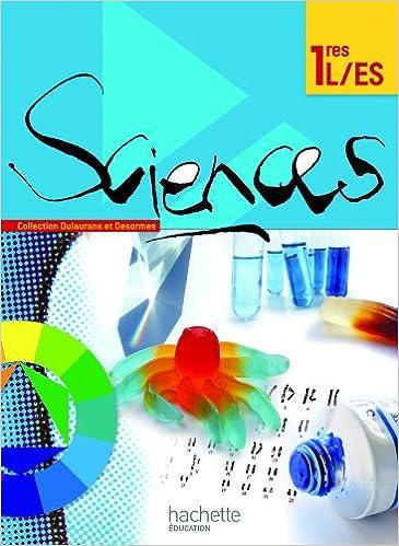 Lire en ligne Sciences 1res ES/L - Livre élève Grand format - Edition 2011 pdf