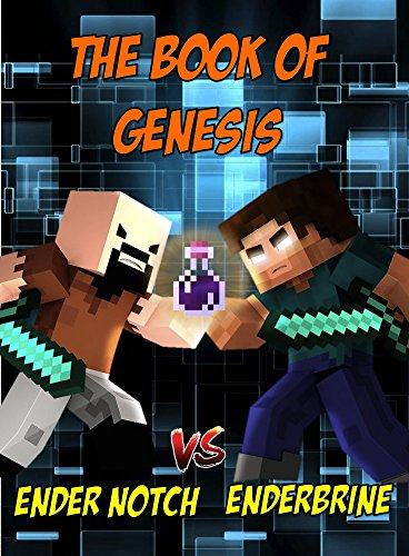Minecraft: Genesis - A Legend of How It All Began: An Unofficial Minecraft Novel download