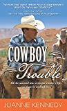 Front cover for the book Cowboy Trouble by Joanne Kennedy