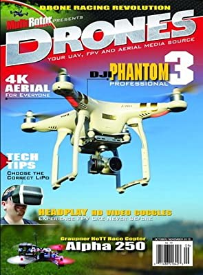 Drones Magazine -- Issue #9 (Oct/Nov 2015) from Maplegate Media Group, Inc.