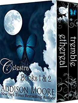 Celestra Series Books 1-2 by [Moore, Addison]