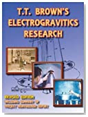 T.T. Brown's Electrogravitics Research