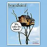 brand eins audio: Immobilien |  brand eins