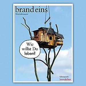 brand eins audio: Immobilien Hörbuch
