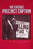 The Chicago Precinct Captain, Tim Sullivan, 1479783722