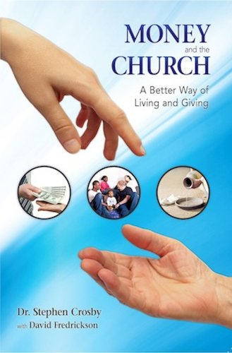 Money and the Church: A Better Way of Living and Giving