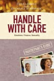 Handle with Care Participant's Guide, , 1589975618