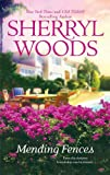 Mending Fences by  Sherryl Woods in stock, buy online here