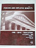 Pension and Employee Benefit Code ERISA : Regulations INCL Preambles as of January 1 2006, CCH Editors, 0808014498