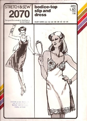 Bodice Slip (Stretch & Sew Pattern 2070 ~ Bodice Top Full Slip ~ Bust 30-44)