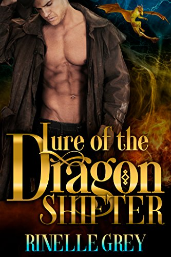 Lure of the Dragon Shifter (Return of the Dragons Book 3)
