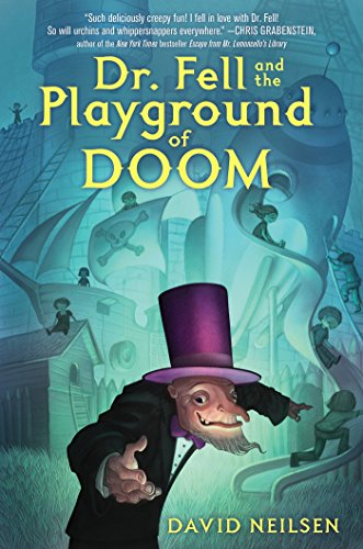 Dr. Fell and the Playground of -