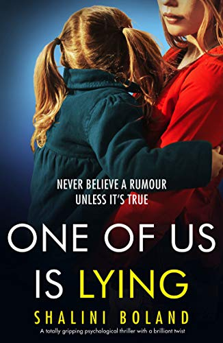 One of Us Is Lying: A totally gripping psychological thriller with a brilliant twist by [Boland, Shalini]