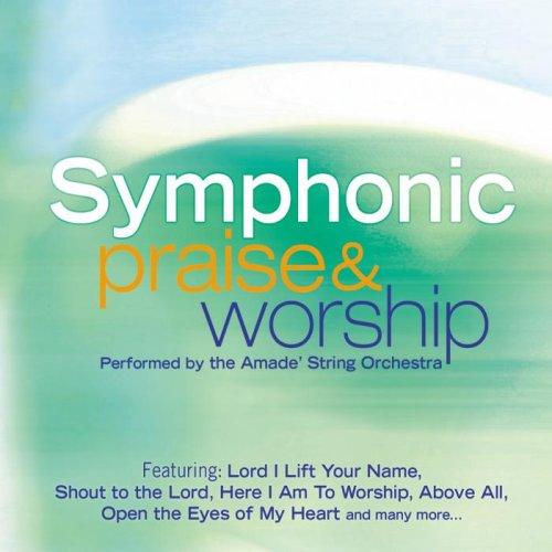 Symphonic Praise & Worship by Madacy Christian