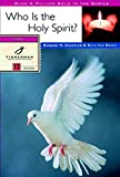img - for Who Is the Holy Spirit? (Fisherman Bible Studyguides) book / textbook / text book