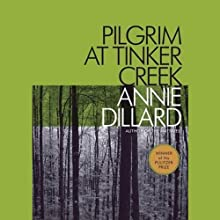 Pilgrim at Tinker Creek Audiobook by Annie Dillard Narrated by Tavia Gilbert