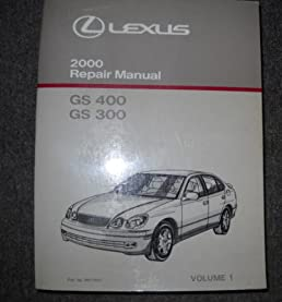 2000 lexus gs 430 gs 300 service repair manual vol 1 toyota amazon rh amazon com lexus gs 430 repair manual 2006 lexus gs430 owners manual
