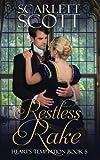 Restless Rake (Heart's Temptation) (Volume 5)