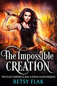 The Impossible Creation by Betsy Flak ebook deal