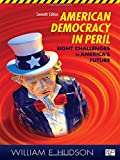 American Democracy in Peril 7th Edition
